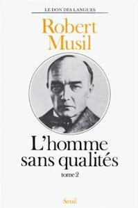 L'Homme sans qualités - Musil II